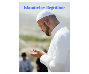 Muslimisches Begräbnis